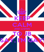 KEEP CALM AND LISTEN TO JB SAY, I'M GAY! - Personalised Poster A1 size