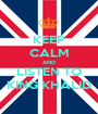 KEEP CALM AND LISTEN TO KING KHALID - Personalised Poster A1 size