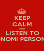 KEEP CALM AND LISTEN TO PRONOMI PERSONALI - Personalised Poster A1 size