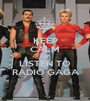 KEEP CALM AND LISTEN TO RADIO GAGA - Personalised Poster A1 size