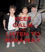 KEEP CALM AND LISTEN TO RUNAWAY - Personalised Poster A1 size
