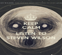 KEEP CALM AND LISTEN TO STEVEN WILSON - Personalised Poster A1 size