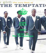 KEEP CALM AND Listen To The Temptations - Personalised Poster A1 size