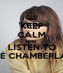 KEEP CALM AND LISTEN TO ZOÉ CHAMBERLAIN - Personalised Poster A1 size