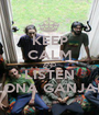 KEEP CALM AND LISTEN ZONA GANJAH - Personalised Poster A1 size