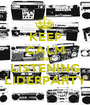 KEEP CALM AND LISTENING LIDERPARTY - Personalised Poster A1 size