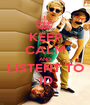 KEEP CALM AND LISTENT TO 1D - Personalised Poster A1 size