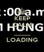 KEEP CALM AND ........... LOADING - Personalised Poster A1 size