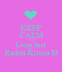 KEEP CALM AND Long last  Raden Krisna H - Personalised Poster A1 size