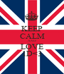 KEEP CALM AND LOVE 1D<3 - Personalised Poster A1 size