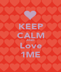 KEEP CALM AND Love 1ME - Personalised Poster A1 size