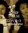 KEEP CALM AND LOVE<3 kayla&katie - Personalised Poster A1 size