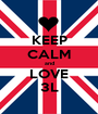 KEEP CALM and LOVE 3L - Personalised Poster A1 size