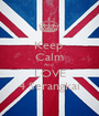 Keep  Calm And  LOVE 4 Serangkai - Personalised Poster A1 size