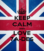 KEEP CALM AND LOVE 7A-DES - Personalised Poster A1 size