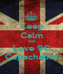 Keep Calm And Love 9C Cupachabra - Personalised Poster A1 size