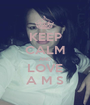 KEEP CALM AND LOVE A M S - Personalised Poster A1 size