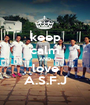 keep calm AND love A.S.F.J - Personalised Poster A1 size