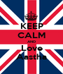 KEEP CALM AND Love Aastha - Personalised Poster A1 size
