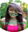 KEEP CALM AND LOVE ADELAINE MORIN - Personalised Poster A1 size