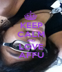 KEEP CALM AND LOVE AFFU - Personalised Poster A1 size