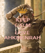 KEEP CALM AND LOVE AHKMENRAH - Personalised Poster A1 size