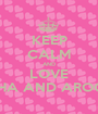 KEEP CALM AND LOVE AISHA AND AROOBA - Personalised Poster A1 size