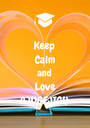 Keep Calm and Love AJUGEJIGU - Personalised Poster A1 size