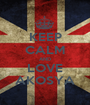 KEEP CALM AND LOVE AKOSYA - Personalised Poster A1 size