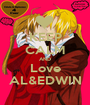 KEEP CALM AND Love AL&EDWIN - Personalised Poster A1 size