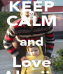 KEEP CALM and Love Aloxiix - Personalised Poster A1 size