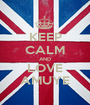KEEP CALM AND LOVE AMUYE - Personalised Poster A1 size