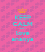 KEEP CALM AND love ananya - Personalised Poster A1 size