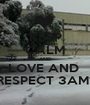 KEEP CALM AND LOVE AND  RESPECT 3AM1 - Personalised Poster A1 size
