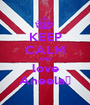 KEEP CALM AND love Aneela♥ - Personalised Poster A1 size