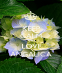 KEEP CALM AND LOVE ANGALICA - Personalised Poster A1 size