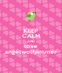 KEEP CALM AND love angelwolfjammer - Personalised Poster A1 size