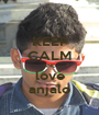 KEEP CALM AND love anjalo - Personalised Poster A1 size