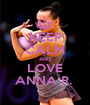 KEEP CALM AND LOVE ANNA R.  - Personalised Poster A1 size