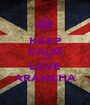 KEEP CALM AND LOVE ARANCHA - Personalised Poster A1 size