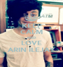 KEEP CALM AND LOVE ARIN ILEJAY - Personalised Poster A1 size