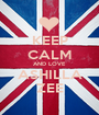 KEEP CALM AND LOVE ASHILLA ZEE - Personalised Poster A1 size