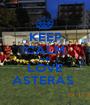 KEEP CALM AND LOVE ASTERAS  - Personalised Poster A1 size