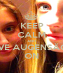 KEEP CALM AND LOVE AUGENSÄCKE ON - Personalised Poster A1 size