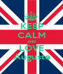 KEEP CALM AND LOVE Auguste - Personalised Poster A1 size