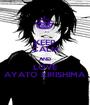 KEEP CALM AND LOVE AYATO KIRISHIMA - Personalised Poster A1 size