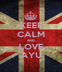 KEEP CALM AND LOVE AYU - Personalised Poster A1 size