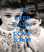 KEEP CALM AND LOVE B.A.M - Personalised Poster A1 size