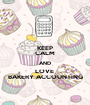 KEEP CALM AND LOVE  BAKERY ACCOUNTING - Personalised Poster A1 size