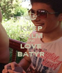 KEEP CALM AND LOVE BATYR - Personalised Poster A1 size